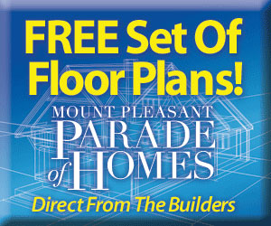 Get floor plans for homes featured in the Mount Pleasant Parade of Homes
