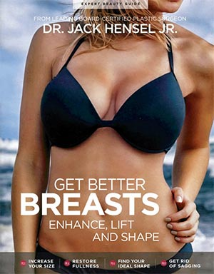 Better Breasts 2016 Magazine, Dr Jack Hensel, Online Edition