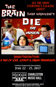 The Brain That Wouldn't Die! The Musical @ Charleston Music Hall | Charleston | South Carolina | United States
