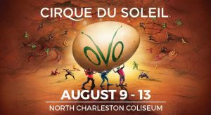 Cirque Du Soleil: OVO @ North Charleston Coliseum | North Charleston | South Carolina | United States