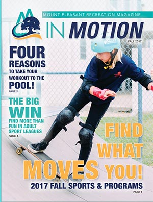 Mount Pleasant Recreation Dept: In Motion Magazine