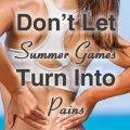 "ChiropracticUSA, ""Don't let Summer games turn into pains."""