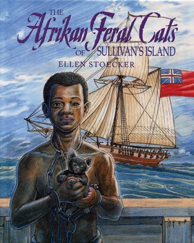 Book Cover: The Afrikan Feral Cats of Sullivan's Island