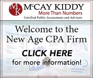 McCay Kiddy CPAs & Advisors. More Than Numbers. Welcome to the New Age CPA Firm.