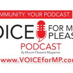 Mount Pleasant Has Its Very Own Podcast!